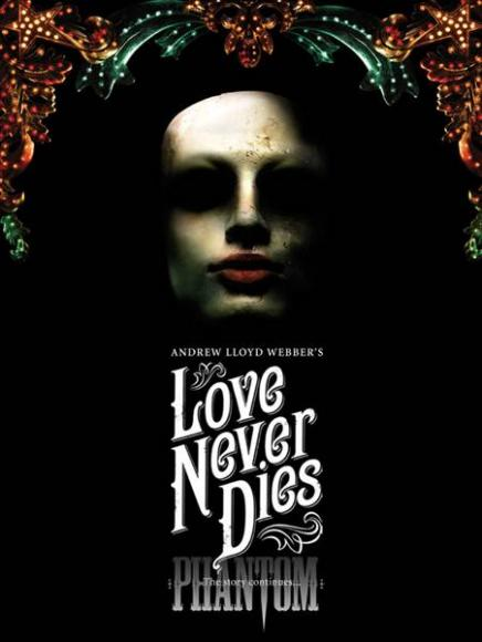 Love Never Dies at San Diego Civic Theatre