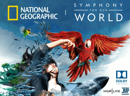 National Geographic Live: Symphony For Our World at San Diego Civic Theatre