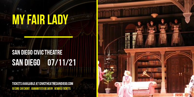 My Fair Lady at San Diego Civic Theatre