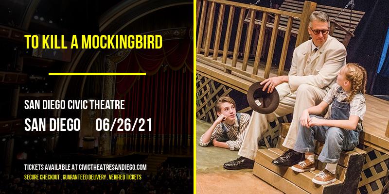 To Kill a Mockingbird at San Diego Civic Theatre