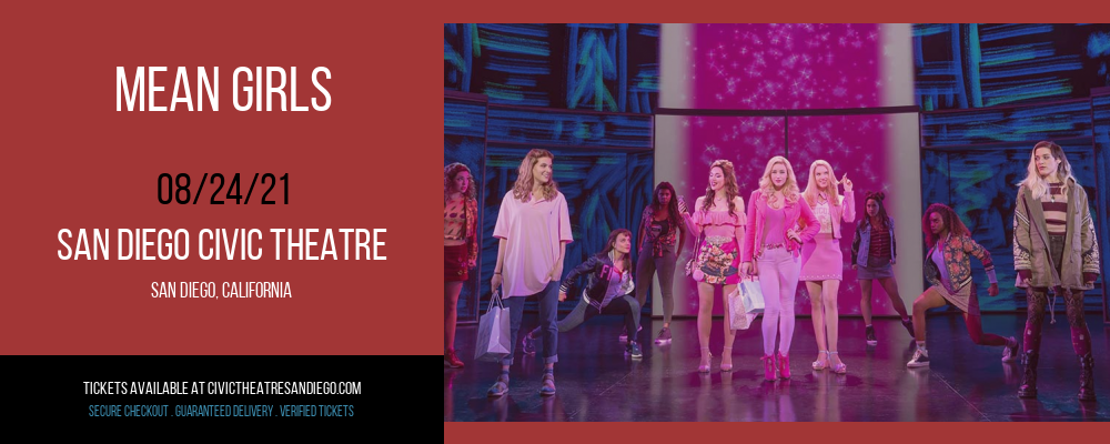 Mean Girls [POSTPONED] at San Diego Civic Theatre