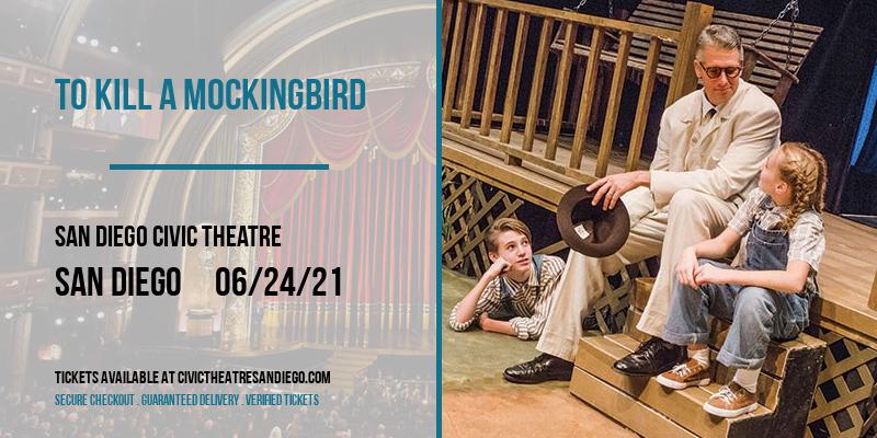 To Kill a Mockingbird [POSTPONED] at San Diego Civic Theatre