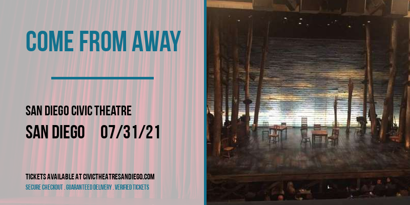Come From Away [POSTPONED] at San Diego Civic Theatre