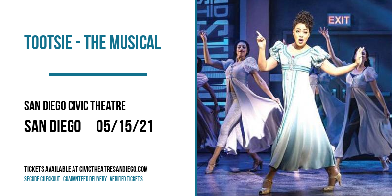 Tootsie - The Musical [POSTPONED] at San Diego Civic Theatre