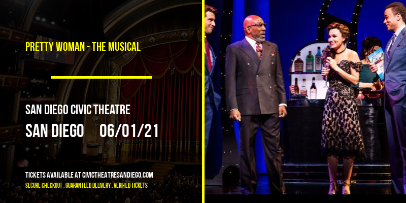 Pretty Woman - The Musical [POSTPONED] at San Diego Civic Theatre
