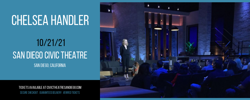 Chelsea Handler [CANCELLED] at San Diego Civic Theatre
