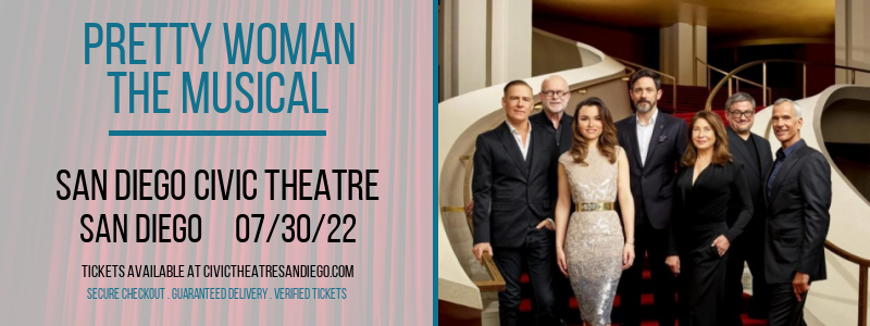 Pretty Woman - The Musical at San Diego Civic Theatre