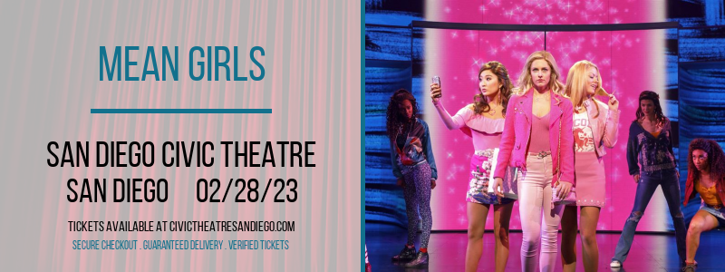 Mean Girls at San Diego Civic Theatre