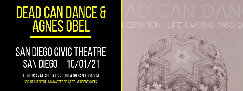 Dead Can Dance & Agnes Obel at San Diego Civic Theatre